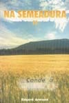 Na Semeadura (Volume 2) - Armond, Edgard -
