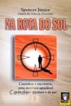 Na Rota do Sol - Spencer Júnior -