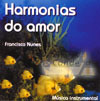 Harmonias do Amor - Nunes, Francisco -