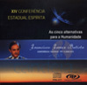 As Cinco Alternativas Para a Humanidade (CD XIV Conf.Est.Esp.PR) - Batista, Francisco Ferraz -