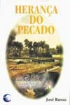 Herança do Pecado - Russo, José -