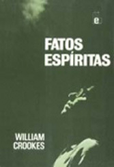 Fatos Espíritas - Crookes, William -