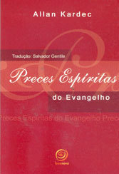 Preces Espíritas do Evangelho -  -