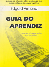 Guia do Aprendiz - Armond, Edgard -
