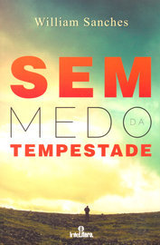 Sem Medo da Tempestade - Sanches, William -