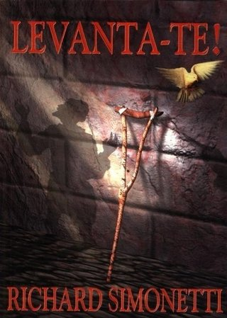 Levanta-Te! - Richard Simonetti