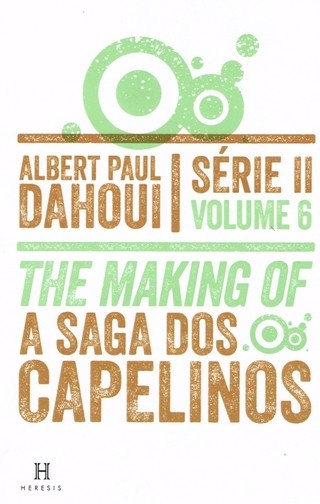 The Making Of - A Saga dos Capelinos - Série II - Volume 6