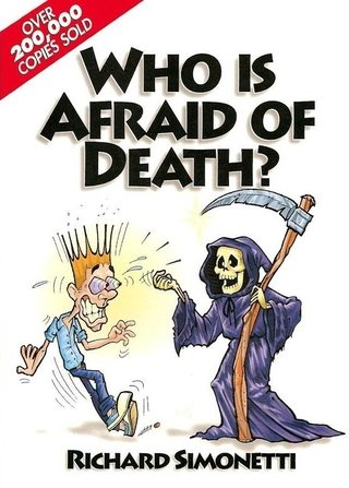 Who Is Afraid Of Death? - Simonetti, Richard