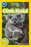 National Geographic Readers: Climb, Koala!