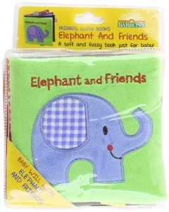 Elephant and Friends: A Soft and Fuzzy Book for Baby
