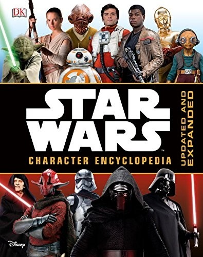 Star Wars Character Encyclopedia (Updated, Expanded)