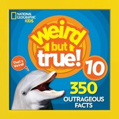 Weird But True 10 : Expanded Edition