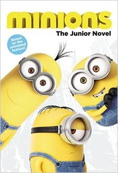 Minions: The Junior Novel
