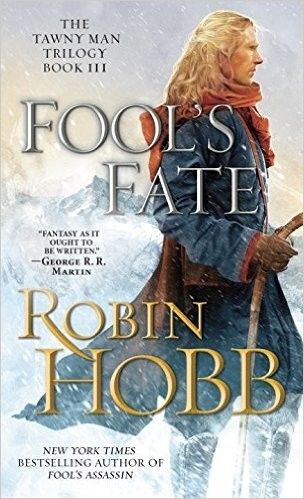 Fool's Fate: The Tawny Man Trilogy Book III