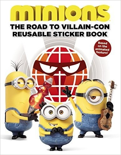 Minions: The Road to Villain-Con: Reusable Sticker Book