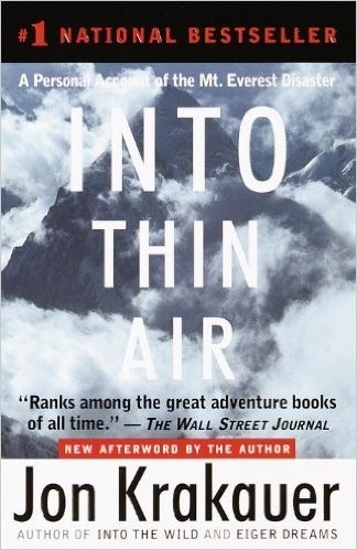 Into Thin Air: A Personal Account of the Mount Everest Disaster (School & Library)