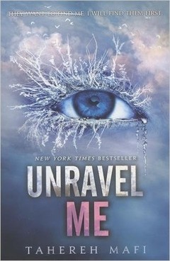 Unravel Me Book 2 Shatter Me Series