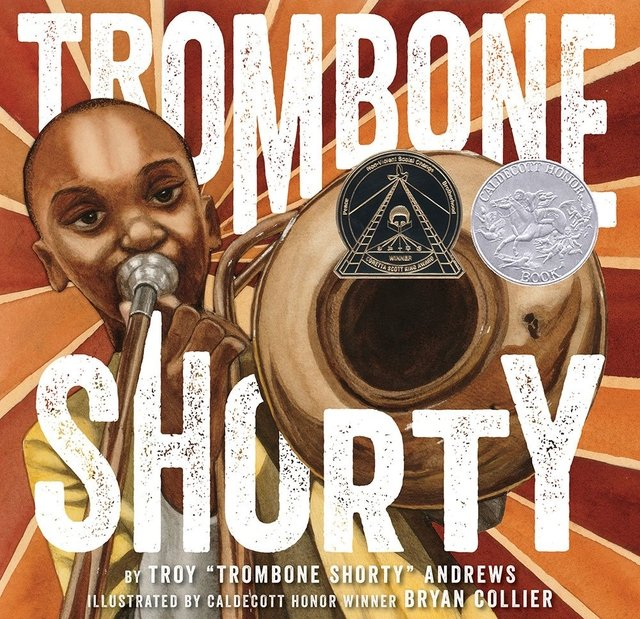 Trombone Shorty- Caldecott 2016 Honor Book