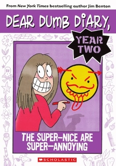 The Super-Nice Are Super-Annoying (Turtleback School & Library)