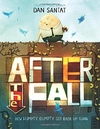 After the Fall (How Humpty Dumpty Got Back Up Again) Hardcover