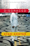 Disgraced: A Play Paperback 2013 Pulitzer price for drama
