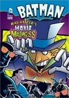 Batman: Mad Hatter's Movie Madness