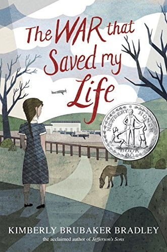 The War That Saved My Life --Newberry Medal 2016 Honor Book