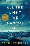 All the Light We Cannot See Winner of the Pulitzer Prize Fiction 2015