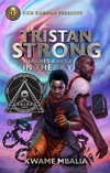 Tristan Strong Punches a Hole in the Sky (Tristan Strong (Book #1)) Hardcover