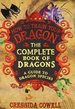 The Complete Book of Dragons: (A Guide to Dragon Species) - comprar online