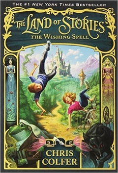 The Wishing Spell (The Land of Stories (Book 1))