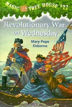 Revolutionary War on Wednesday (MTH # 22)