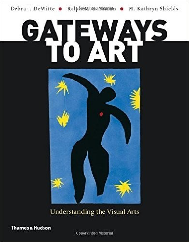 Gateways to Art: Understanding the Visual Arts (AP*)