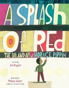A Splash of Red: The Life and Art of Horace Pippin - comprar online