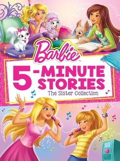 Barbie 5-Minute Stories: The Sister Collection