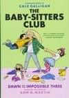 The Baby-Sitters Club: Dawn and the Impossible Three ( Baby-Sitters Club Full-Color Graphic Novels #05 )