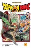 Dragon Ball Super, Vol. 5 ( Dragon Ball Super #5 )
