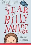 The Year of Billy Miller-Newberry Honor Book 2014