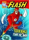 The Flash: Clock King's Time Bomb