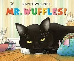 Mr. Wuffles!-Caldecott Honor Book 2014