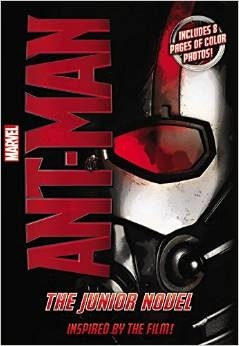 Marvel's Ant-Man: The Junior Novel