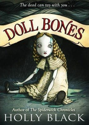 Doll Bones-Newberry Honor Book 2014