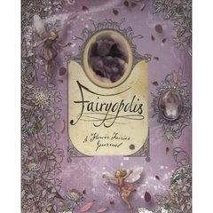 Fairyopolis: A Flower Fairies Journal