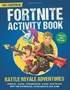 Fortnite Activity Book - Battle Royale Adventures