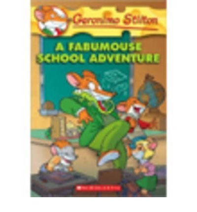 #38 A Fabumouse School Adventure