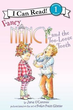 Fancy Nancy Too Loose Tooth