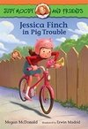 Judy Moody and Friends: Jessica Finch in Pig Trouble LEVEL K - N