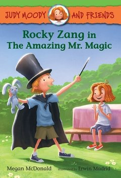Judy Moody and Friends: Rocky Zang in the Amazing Mr. Magic LEVEL K - N