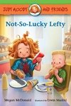 Judy Moody and Friends: Not-So-Lucky Lefty LEVEL K - N