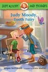 Judy Moody and Friends: Judy Moody, Tooth Fairy LEVEL K - N